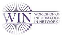 Workshop on Information in Networks