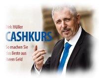 Dirk Müller: Cashkurs